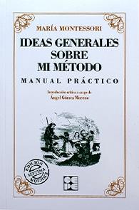 libro ideas generales sobre mi metodo maria montessori