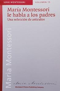 Libro Maria Montessori les habla a los padres
