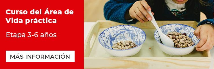 Curso vida práctica Montessori etapa 3-6